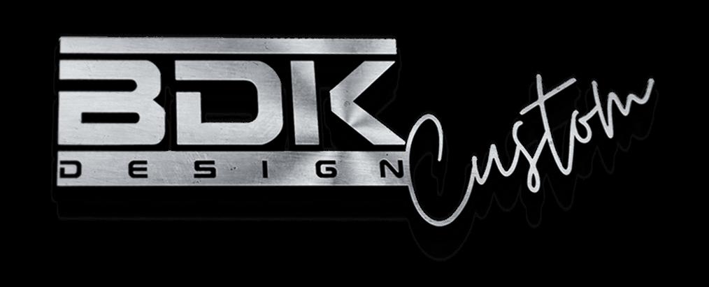 BDK Design Custom